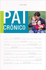 Livro Pai Crônico – Flávio Salles